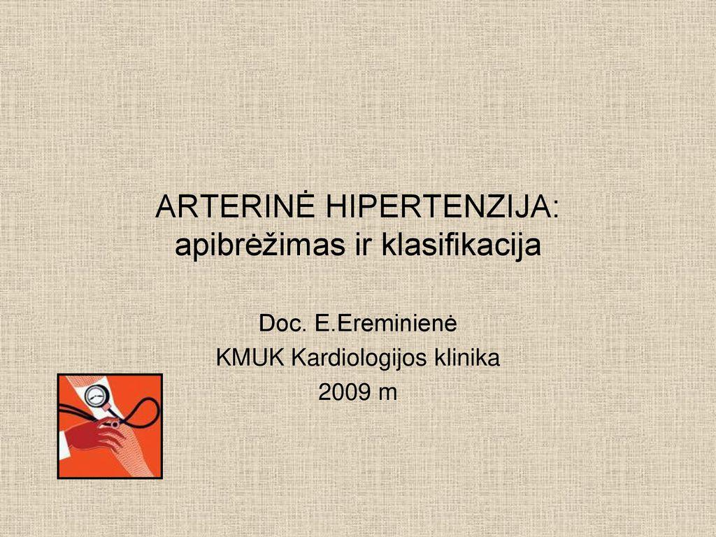 hipertenzija ir varinė apyrankė skrepliai su hipertenzija
