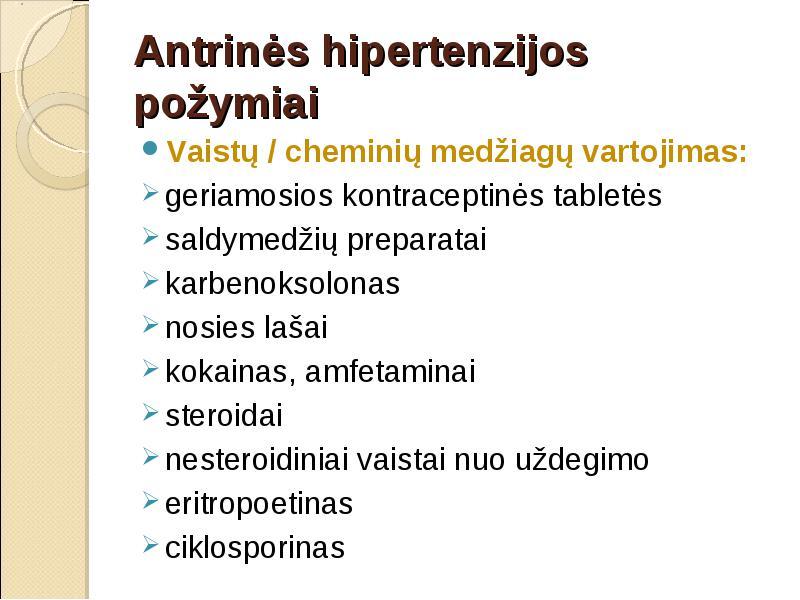 Natalijos Stepanovos hipertenzija vaistai, mažinantys hipertenziją