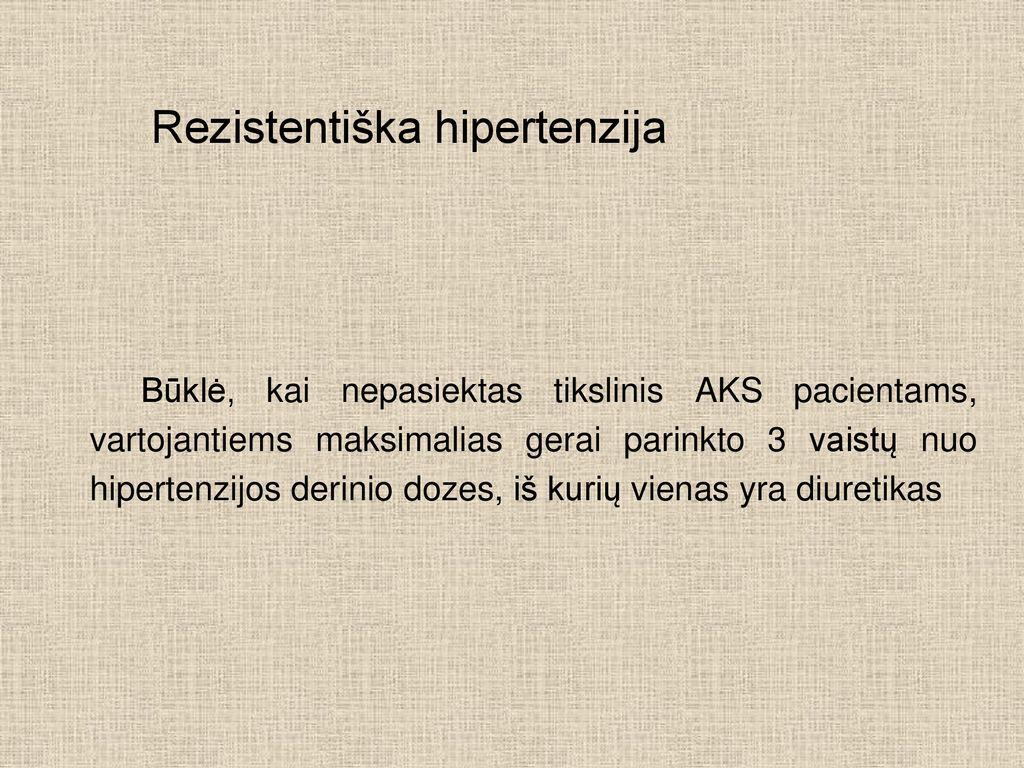vaistas nuo greitosios hipertenzijos neurologo rekomendacijos dėl hipertenzijos