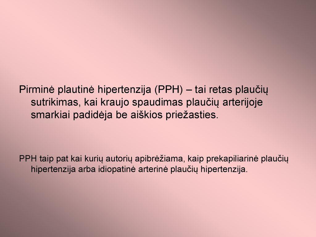 sunki plaučių hipertenzija 2 stadijos hipertenzijos rizika