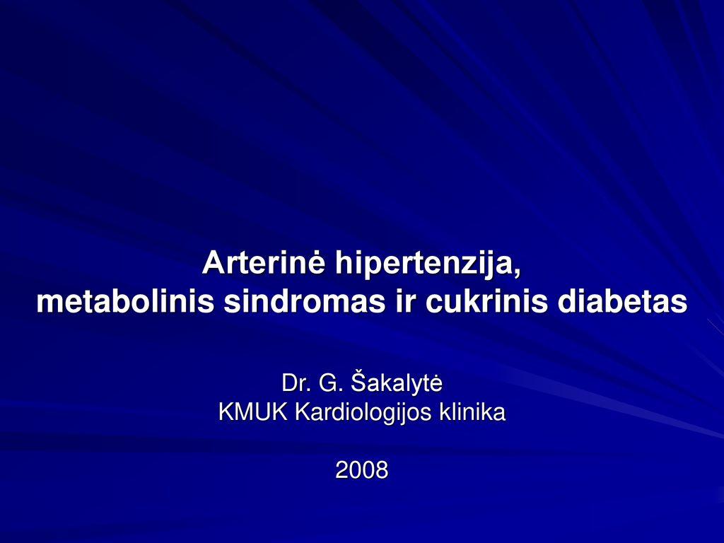 hipertenzija ir metabolinis sindromas
