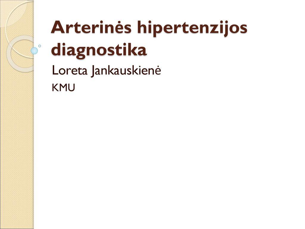 lengva hipertenzija akyse