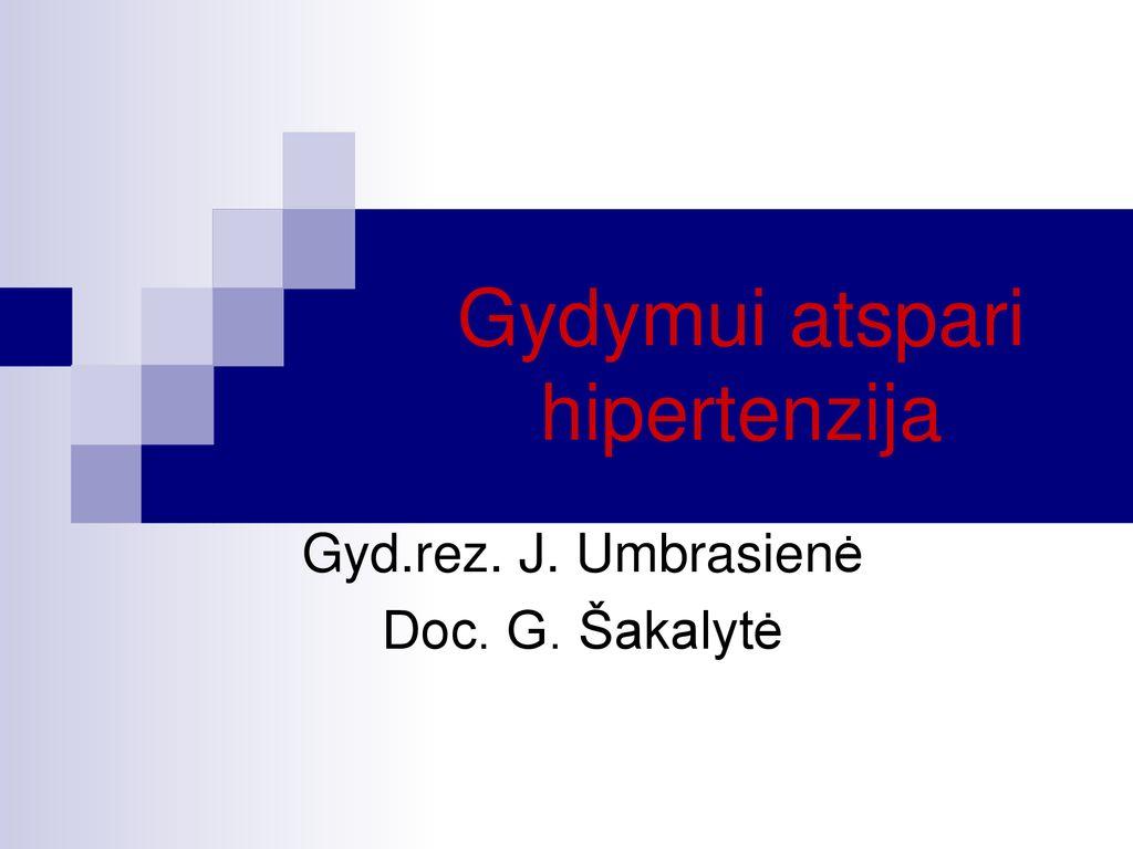 visa informacija apie hipertenziją gudobelė nuo krūtinės anginos ir hipertenzijos